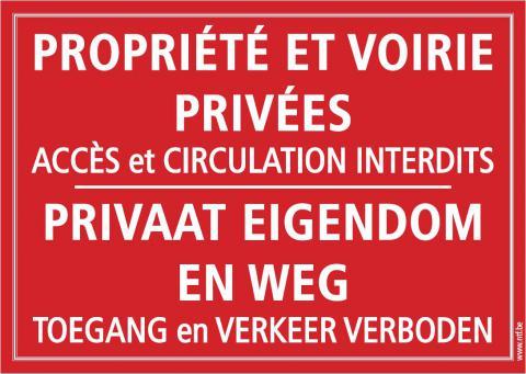 Panneau 'Propriété et voirie privées'